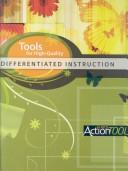 Cover of: Tools for high-quality differentiated instruction | Cindy A. Strickland