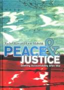 Peace and justice by Rachel Kerr