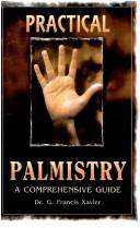 Cover of: Practical palmistry | G. Francis Xavier