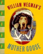 Cover of: William Wegman's Mother Goose