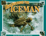 Cover of: Discovering the Iceman: what was it like to find a 5,300-year-old mummy?