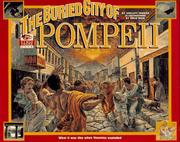 Cover of: The buried city of Pompeii: what it was like when Vesuvius exploded