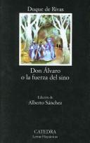 Cover of: Don Alvaro o la Fuerza del Sino