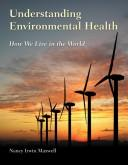 Cover of: Understanding Environmental Health