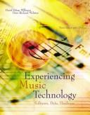 Experiencing music technology by David Brian Williams