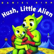 Cover of: Hush, little alien