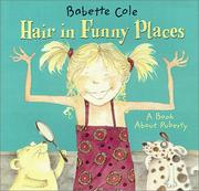 Cover of: Hair in Funny Places | Babette Cole