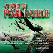 Cover of: Attack on Pearl Harbor: the true story of the day America entered World War II