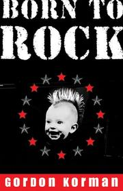 Cover of: Born to rock