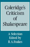 Cover of: Coleridge's criticism of Shakespeare: a selection