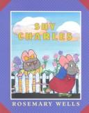 Cover of: Shy Charles