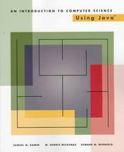 Cover of: An Introduction to Computer Science Using Java | Samuel N. Kamin