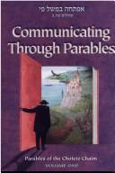 Cover of: Communicating through parables | Israel Meir ha-Kohen