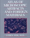 Cover of: Atlas of microscopic artifacts and foreign materials