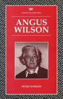 Cover of: Angus Wilson | Peter J. Conradi