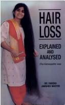 Cover of: Hair loss explained and analysed | Farokh J. Master