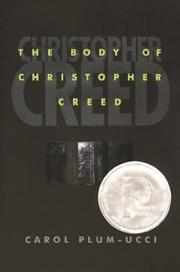 Cover of: The body of Christopher Creed | Carol Plum-Ucci