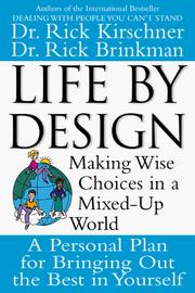 Cover of: Life by Design | Rick Kirschner