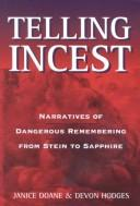 Cover of: Telling Incest | Janice Doane