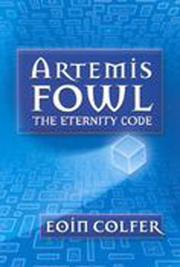 Cover of: The Eternity Code (Artemis Fowl, Book 3)