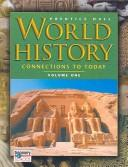 prentice hall world history the modern era Prentice hall world history: connections to today, the modern era / edition 1 this text covers the renaissance to the present day case studies on contemporary issues provide hands-on, project-based examination of key issues in the world today.
