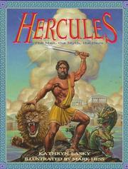 Cover of: Hercules: The Man, the Myth, the Hero