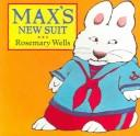 Cover of: Max's New Suit (Max and Ruby)