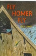 Cover of: Fly, Homer, fly