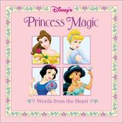 Cover of: Disney's Princess Magic: Words from the Heart (Disney's Princess Backlist)
