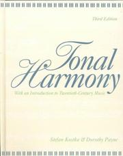 Cover of: Tonal harmony, with an introduction to twentieth-century music | Stefan Kostka
