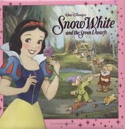 Cover of: Walt Disney's Snow White and the Seven Dwarfs | Lara Bergen