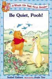 Cover of: Be quiet, Pooh!