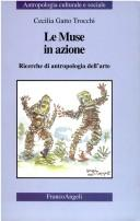 Cover of: Le muse in azione