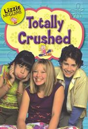 Cover of: Totally Crushed (Lizzie McGuire #2)