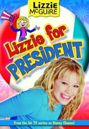 Cover of: Lizzie for President (Lizzie McGuire #16)