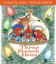 Cover of: Three French hens: a holiday tale