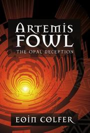 Cover of: The Opal Deception (Artemis Fowl, Book 4)