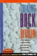 Cover of: Talking back to Ritalin