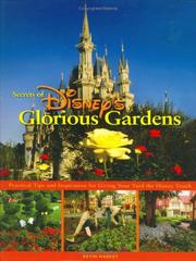 Secrets of Disney's glorious gardens by Kevin Markey