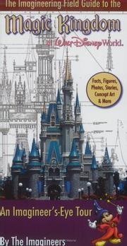 Cover of: The imagineering guide to the Magic Kingdom at Walt Disney World | Alex Wright