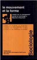 Cover of: Le Mouvement et la forme