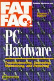 Cover of: PC hardware FAT FAQs: troubleshooting, upgrading, maintaining, and repairing