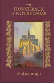 a plot review of victor hugos novel the hunchback of notre dame The hunchback of notre dame, which officially opened thursday  review: fulton's 'hunchback of notre dame' is a spectacle with a heart  is based on victor hugo's 1831 novel — via.