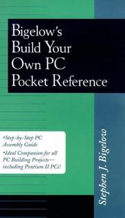 Cover of: Bigelow's build your own PC pocket reference