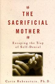 Cover of: The sacrificial mother | Carin Rubenstein