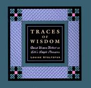 Cover of: Traces of wisdom | Louise Stoltzfus