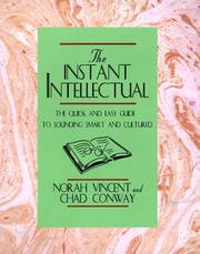 Cover of: The instant intellectual by Norah Vincent