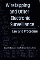 Cover of: Wiretapping and other electronic surveillance | Robert W. Hubbard