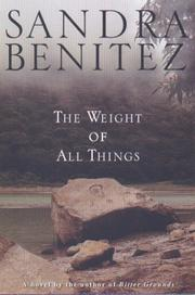 Cover of: The weight of all things
