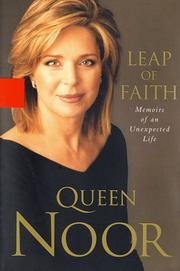 Cover of: Leap of faith | Noor Queen, consort of Hussein, King of Jordan